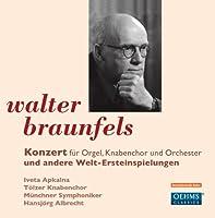 ヴァルター・ブラウンフェルス:オルガン協奏曲・交響的変奏曲 他