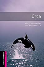 Oxford Bookworms Library Starter Orca