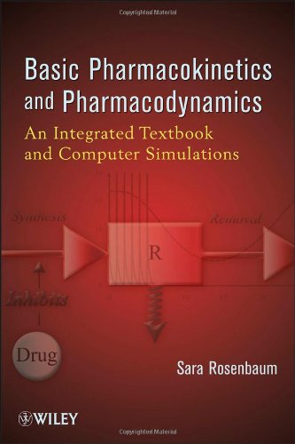 Compare Textbook Prices for Basic Pharmacokinetics and Pharmacodynamics: An Integrated Textbook and Computer Simulations 1 Edition ISBN 0000470569069 by Rosenbaum, Sara E.