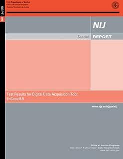 Test Result for Digital Data Acquisition Tool: EnCase 6.5