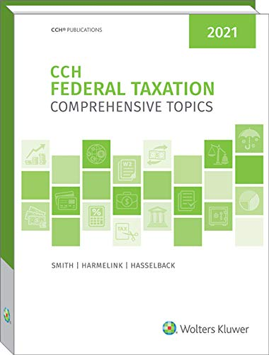 Compare Textbook Prices for Federal Taxation: Comprehensive Topics 2021  ISBN 9780808054054 by Ephraim P. Smith,Philip J. Harmelink,James R. Hasselback
