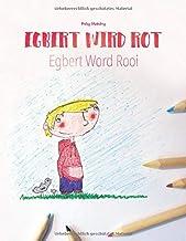Egbert wird rot/Egbert Word Rooi: Zweisprachiges Bilderbuch Deutsch-Afrikaans (zweisprachig/bilingual)