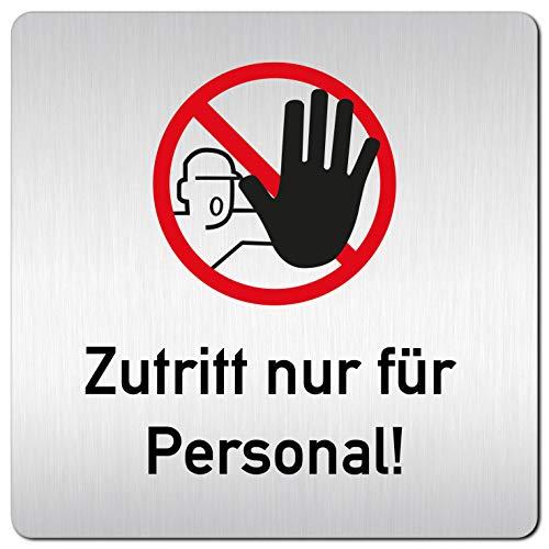 Kinekt3d Leitsysteme XXL Schild - Türschild • 125 x 125 mm • Zutritt nur für Personal • 1,5 mm Aluminium Vollmaterial • 100% Made in Germany
