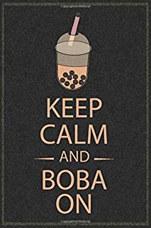 """keep calm and boba on: Blank Lined Journal Notebook, 6"""" x 9"""" bubble tea notebook 