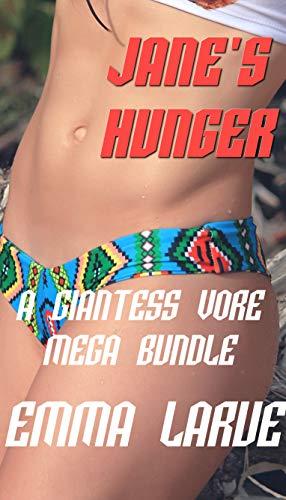 Jane's Hunger: A Giantess Vore Mega Bundle