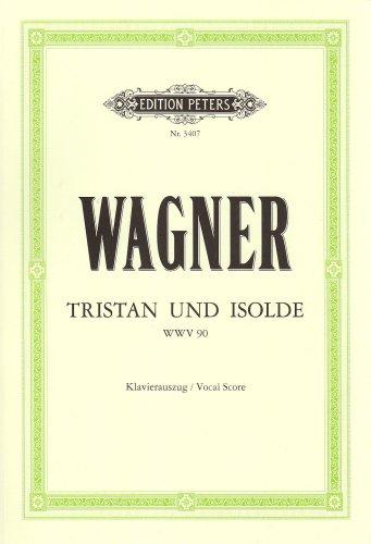 Tristan und Isolde (Oper in 3 Akten) WWV 90: Klavierauszug