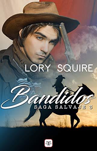 Bandidos, Salvaje 03 – Lory Squire (Rom)    41Y8yFAoNSL