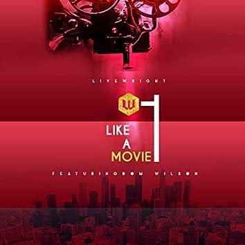 Like a Movie (feat. Dom Wilson)