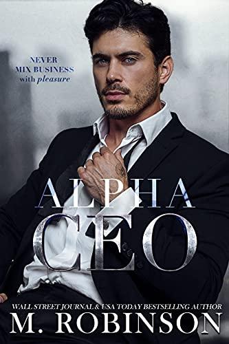 Alpha CEO by [M. Robinson]