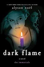 Alyson Noel: Dark Flame (Hardcover); 2010 Edition