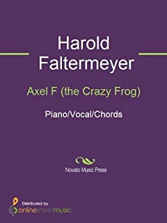Axel F (the Crazy Frog) (English Edition)