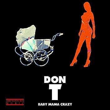 Baby Mama Crazy