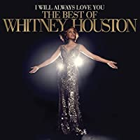 I Will Always Love You: The Best Of Whitney Houston [2 LP]