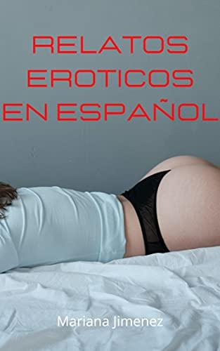 Relatos eroticos en español