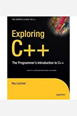 [(Exploring C++: The Programmer's Introduction to C++ )] [Author: Ray Lischner] [Dec-2008] Paperback