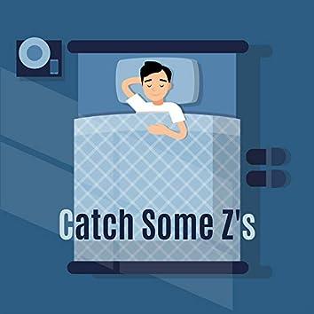 Catch Some Z's