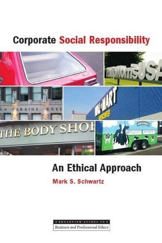 Corporate Social Responsibility: An Ethical Approach