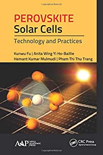 Perovskite Solar Cells: Technology and Practices