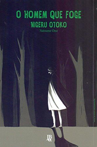 O Homem que Foge. Nigeru Otoko - Volume Único