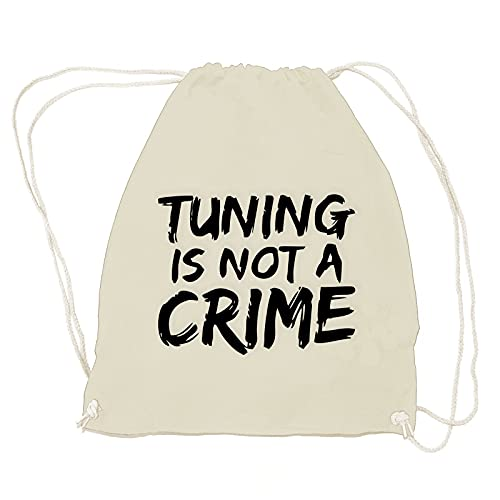 absenda Tuning is Not A Crime Turnbeutel   Motorrad   Auto   Scooter   Roller   Quad Natural