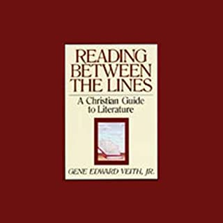 Reading Between the Lines     A Christian Guide to Literature              Written by:                                                                                                                                 Gene Edward Veith Jr.                               Narrated by:                                                                                                                                 Jeff Riggenbach                      Length: 10 hrs and 33 mins     Not rated yet     Overall 0.0