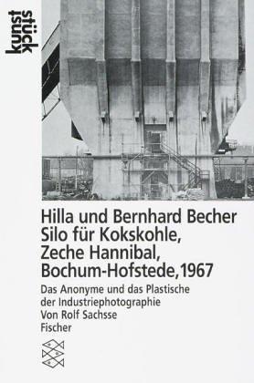 Hilla und Bernhard Becher<br /> Silo für Kokskohle, Zeche »Hannibal«, Bochum-Hofstede, 1967: Das Anonyme und das Plastische an der Industriephotographie