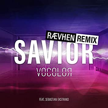 Savior (RÆVHEN Remix)