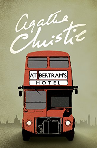 At Bertram's Hotel (Miss Marple) (Miss Marple Series Book 11) (English Edition)