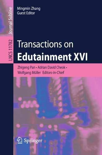 Transactions on Edutainment XVI