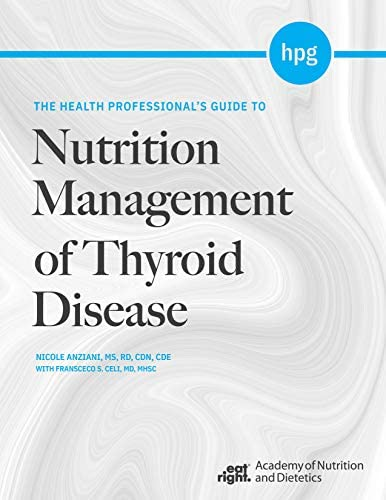 The Health Professional s Guide to Nutrition Management of Thyroid Disease product image