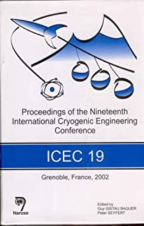 Proceedings of the 19th International Cryogenic Engineering Conference