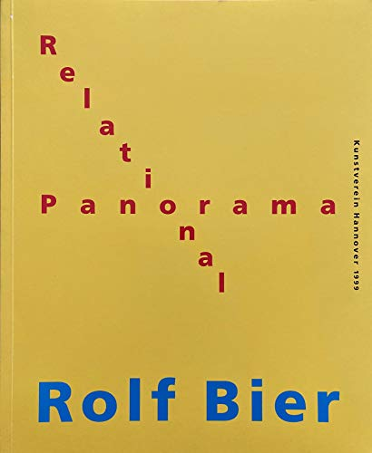 Rolf Bier - Relational Panorama