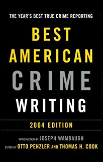 Best American Crime Writing: 2004