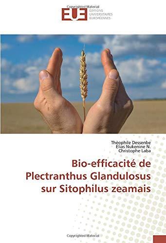 Bio-efficacité de Plectranthus Glandulosus sur Sitophilus zeamais (OMN.UNIV.EUROP.)