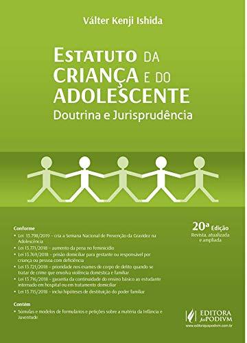 Estatuto da Criança e do Adolescente: Doutrina e Jurisprudência