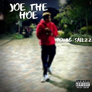 Joe the Hoe