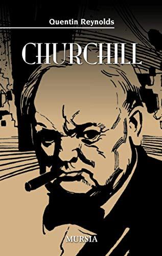Churchill: Il difensore del mondo libero