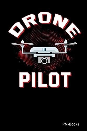 Drone Pilot: Gepunktetes A5 Notizbuch oder Heft für Schüler, Studenten und Erwachsene (Sprüche und Lustiges, Band 481)