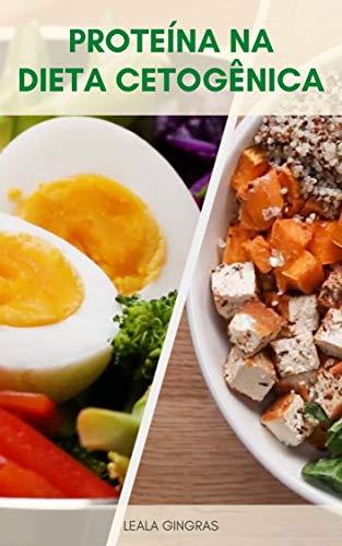 Proteína Na Dieta Cetogênica : A Proteína Afeta A Cetose ...