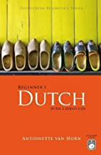 Beginner's Dutch with 2 Audio CDs (Hippocrene Beginner's Series)
