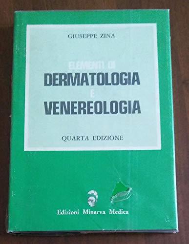 ELEMENTI DI DERMATOLOGIA E VENEREOLOGIA