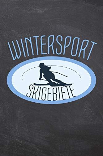 Wintersport Skigebiete: Skiatlas zum Selbstausfüllen für Skifahrer und Snowboarder um den Aufenthalt in einem Skigebiet zu erfassen - Vorgedruckte ... Schreiben Sie Ihren eigenen Ski Reiseführer