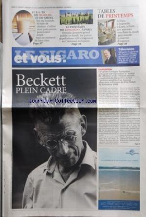 FIGARO ET VOUS (LE) [No 19472] du 10/03/2007 - BECKETT PLEIN CADRE - TABLE DE PRINTEMPS - LE HAMMAM ET LE SAUNA - LE PRINTEMPS DU LANGUEDOC A PARIS