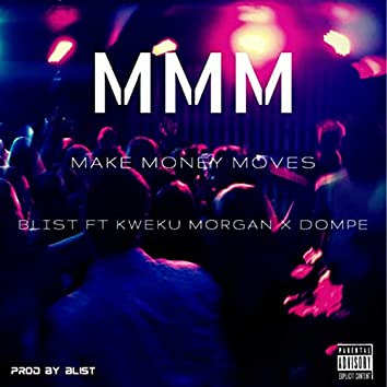 MMM (Make Money Moves)