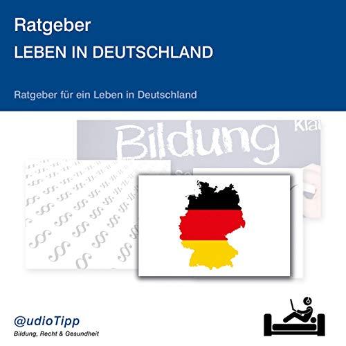 Ratgeber Leben in Deutschland Titelbild
