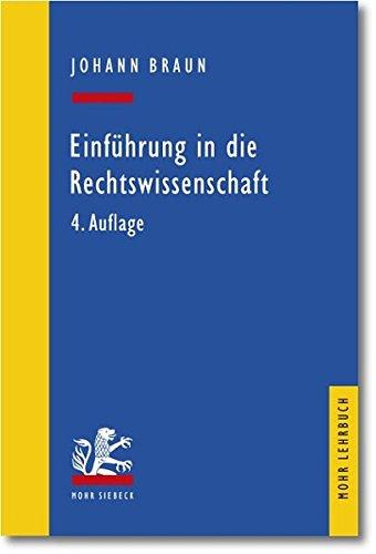 Einführung in die Rechtswissenschaft (Mohr Lehrbuch)