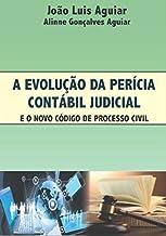 A Evolução Da Perícia Contábil Judicial
