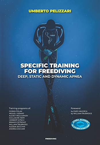 SPECIFIC TRAINING FOR FREEDIVING  DEEP, STATIC AND DYNAMIC APNEA