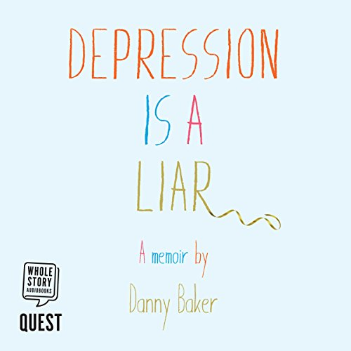 Depression Is a Liar audiobook cover art
