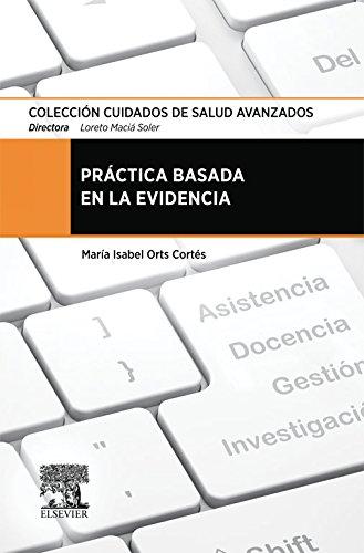 41YAMWP4WFL - Práctica basada en la evidencia (Spanish Edition)